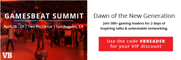 GamesBeat Summit April 28 - 29   Two Bit Circus   Los Angeles, CA. Dawn of the New Generation. Join 500+ gaming leaders for 2 days of inspiring talks and unbeatable networking.